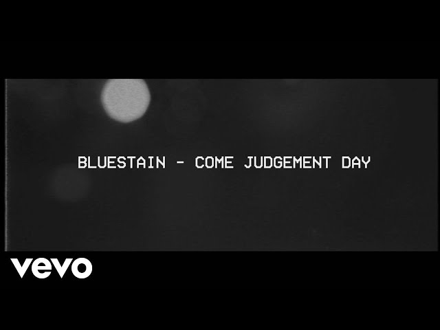 Bluestain - Come Judgement Day