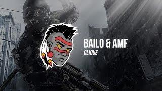 Bailo Beatz & AMF - Clique (VIP)