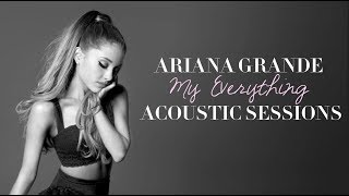 Ariana Grande - Intro (Acoustic) [Audio]