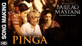 Pinga (Song Making)   Bajirao Mastani   Deepika Padukone, Priyanka Chopra width=
