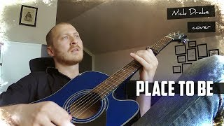 Place To Be - Nick Drake Cover