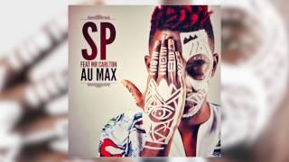 SP ft Mr CARLTON -  AU MAX (AUDIO OFFICIEL)