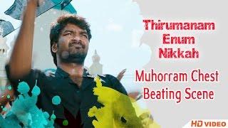 Thirumanam Ennum Nikkah Tamil Movie - Muhorram Chest Thumping Scene width=