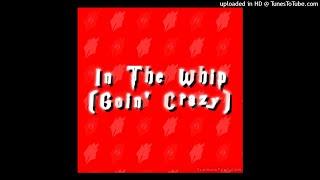 Xanny Lit X Livan Hendrix - In The Whip (Going Crazy)
