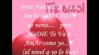 NadiE Te Amara CoMo Yo - Dyland y Lenny (letra)