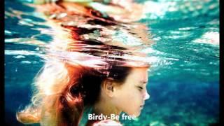 Birdy-Be free