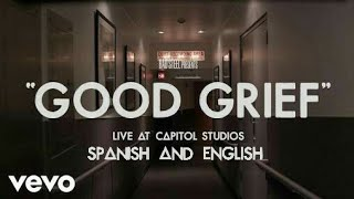 Bastille-Good Grief (Live At Capitol Studios) Lyrics (español e inglés)