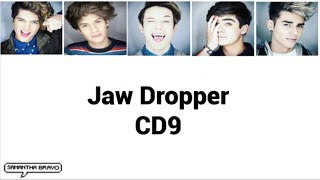 CD9 - Jaw Dropper (Letra)