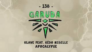 Klave feat. Kédo Rebelle - Apocalypse
