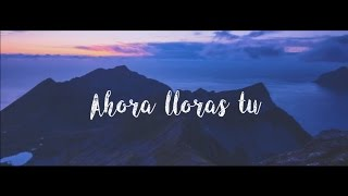 Ana Mena ft. CNCO - Ahora lloras tú (letra / lyrics video)