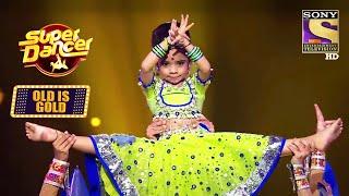 छोटी Rupsa के Moves ने किया सब को Shock! | Super Dancer S3 | Old Is Gold