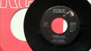 Hungry Eyes , Eric Carmen , 1987 Vinyl 45 RPM