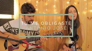 TÚ ME OBLIGASTE - ANTONIO JOSÉ FT. CALI Y EL DANDEE (LIVE COVER CAROLINA GARCÍA)