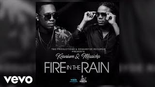 Masicka, Kranium - Fire in the Rain (Audio)