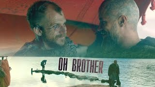 (Vikings) Ragnar & Floki || Oh Brother