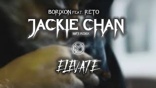 Borixon - JACKIECHAN feat. ReTo (MØJI REMIX)