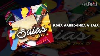 7 Saias - Rosa Arredonda A Saia