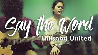 Say The Word (Cover) - Hillsong United