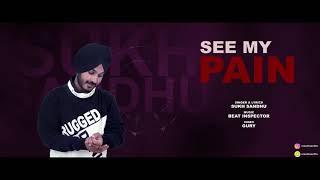 See my Pain - Sukh Sandhu || Beatinspector || Gury vfx