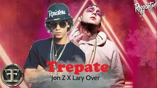 Trepate(jon z ft lary over)