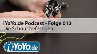 iYoYo.de Podcast - Folge 013 - Die YoYo Schnur befestigen