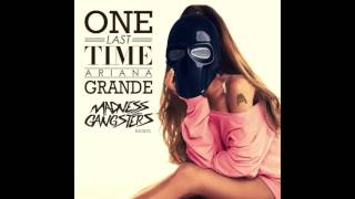 Ariana Grande - One Last Time (Maken Row Remix) **FREE DOWNLOAD** [2016]
