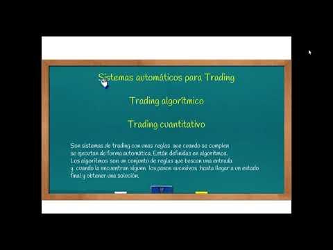 Sistemas algorítmicos de Trading, 3ª parte.