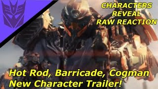 Transformers The Last Knight Character Trailer [Raw Reaction] Hot rod, Barricade, Cogman Reveal