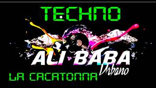 ALI BABA URBANO_LA CACATONNA_NEW SONG
