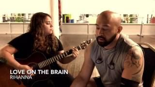 Love On The Brain (Rihanna)