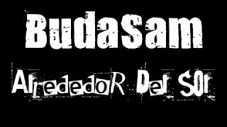 BudaSam - Alrededor Del Sol (LYRIC)