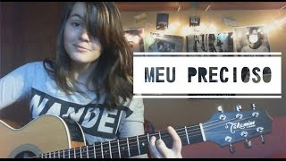 Vivendo do Ócio- Meu Precioso (cover)