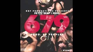 Fetty Wap   679 ft  Meek Mill and Rick Ross