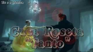 ♥ Cuca Roseta ♥Tanto ♥ (Letra )