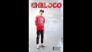 Cheloco La Exencia - Chapa Chapa