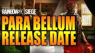 Rainbow Six Siege - In Depth: PARA BELLUM RELEASE DATE REVEALED!