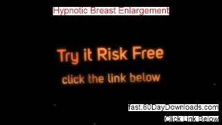 Hypnotic Breast Enlargement Download eBook 60 Day Risk Free - must see this first