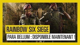 Rainbow Six Siege – L'Opération Para Bellum est maintenant disponible [OFFICIEL] VF HD