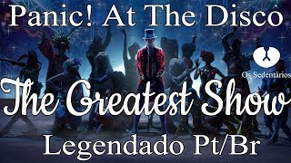 Panic! At The Disco: The Greatest Show [Legendado Pt/Br]