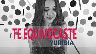 Te Equivocaste - Yuridia / Giovana Nicole (cover)