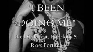 """Red Cafe """"I Been Doin Me"""" feat. Fabolous & Ross Fortune"""