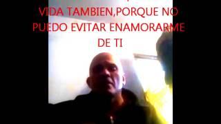 NO PUEDO EVITAR ENAMORARME DE TI..(COVER) X LUIS VIRGILIO