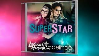 SUPERSTAR - Larissa Manoela feat. Belinda
