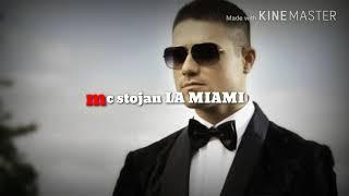 Mc Stojan - la miami (speed version - veverica)