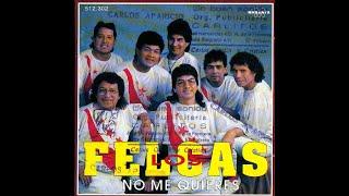 Los Felcas - Linda Chinita (canta Jose Luis Calderon)