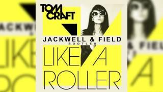 Tomcraft - Like a Roller (Jackwell & Field Bootleg)