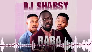 DJ Shabsy - Raba ft. Kiss Daniel & Sugarboy [Official Audio]
