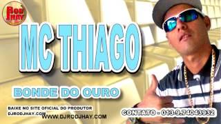 MC THIAGO - BONDE DO OURO 2015
