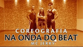 Na Onda do Beat - Mc Jerry | Coreografia - Vumbora Dançar