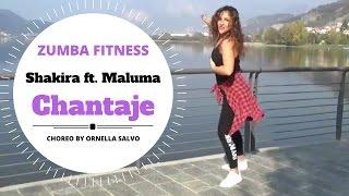 Shakira ft Maluma / Chantaje / ZUMBA FITNESS / Ornella Salvo